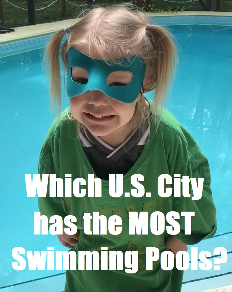 Which U.S. City Has The Most Swimming Pools?