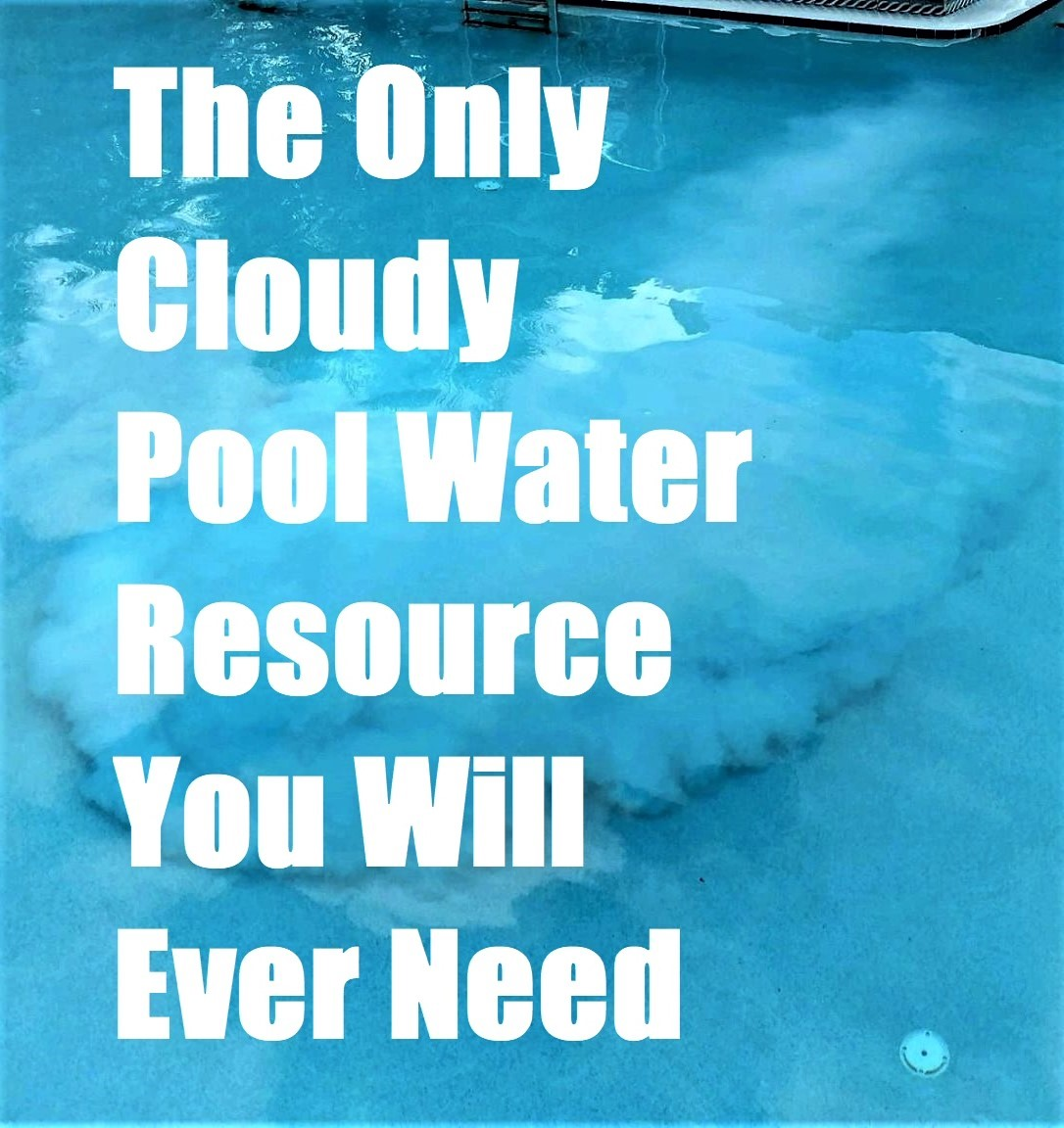 ☁ How to Clear Cloudy Pool Water Fast