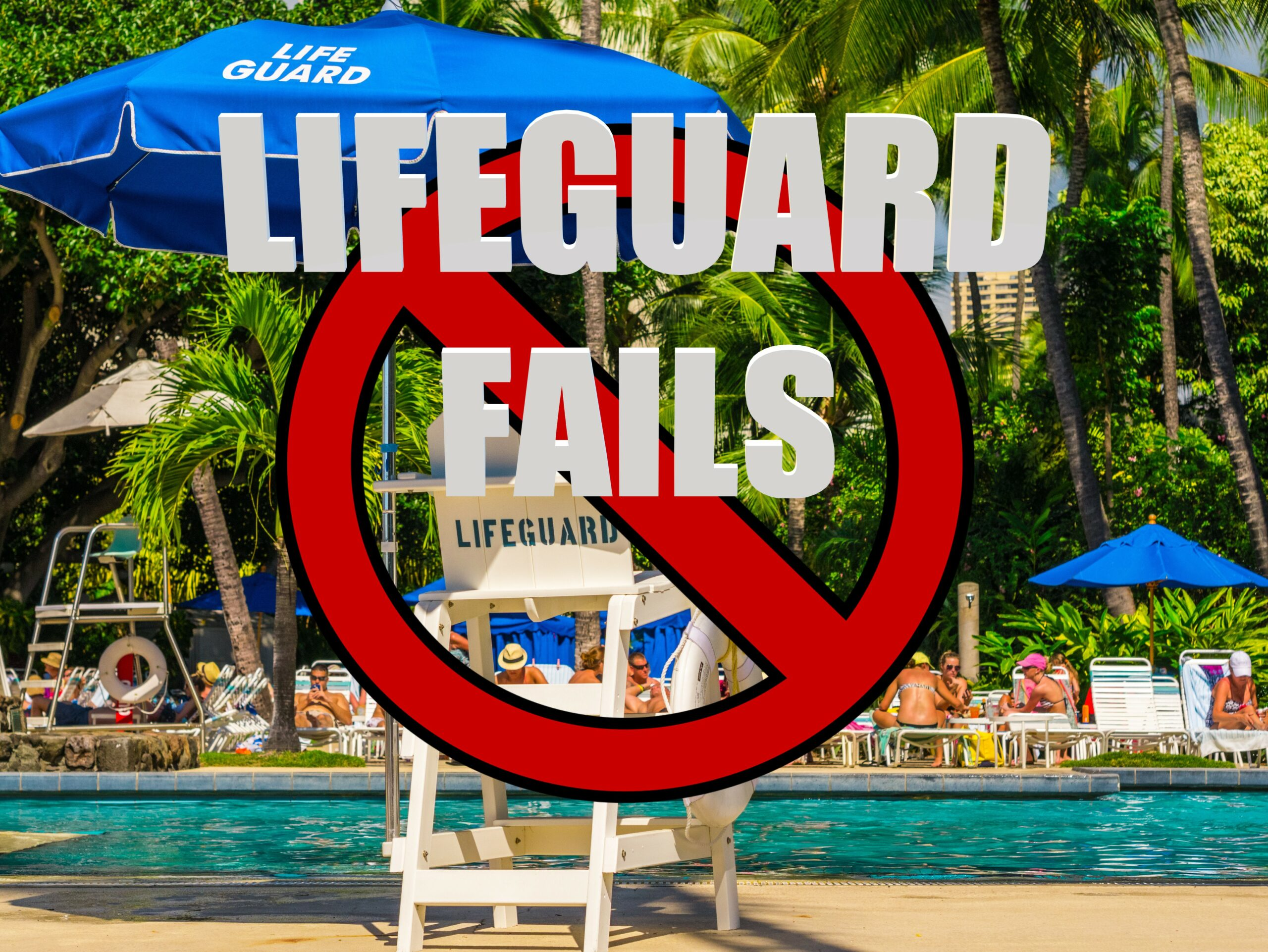 LIFEGUARD FAILS